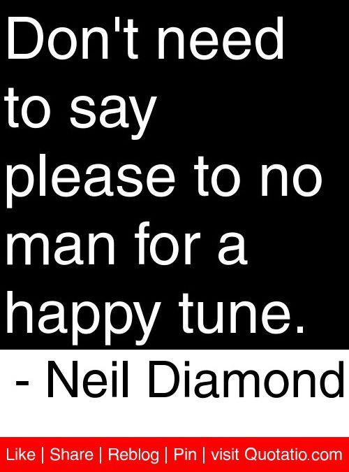Neil Diamond Love Quotes