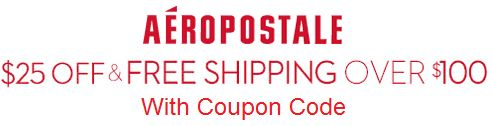 Aeropostale 25 off orders of 100 or more with coupon code http