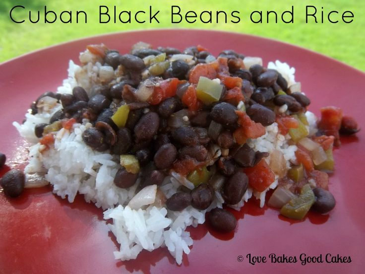 ... Friday Free for All! Love Bakes Good Cakes: Cuban Black Beans and Rice