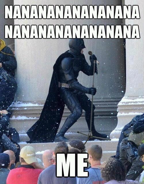 Batman singing his own theme song...