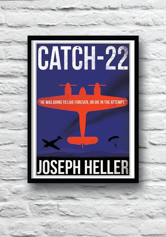 catch 22 book report Catch-22 quotes, catch-22 important quotes there was only one catch and that was catch-22 yossarian, they can prepare as many offical reports as they want and choose whichever ones they need on any given occasion didn't you know that.