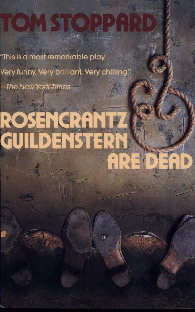 the play rosencrantz and guildenstern are dead by tom stoppard However, tom stoppard's play rosencrantz and guildenstern are dead   considered one of tom stoppard's great accomplishments in writing the play.