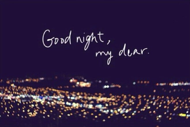 Love Quotes For Good Night Tumblr : Goodnight beautiful...talk to me!! If not now,if you wake in the ...
