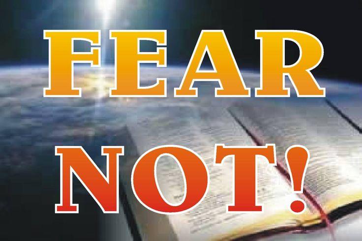 ❥ FEAR NOT