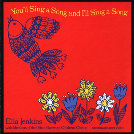 You ll sing a song and i ll sing a song ella jenkins cd awesome