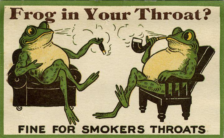 """Frog in Your Throat?"", 1900s |"