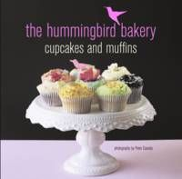 The Hummingbird Bakery Cupcakes and Muffins recipe book. The ...