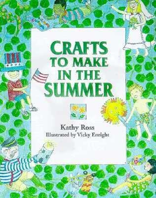Twenty-nine easy-to-make craft projects with summertime themes