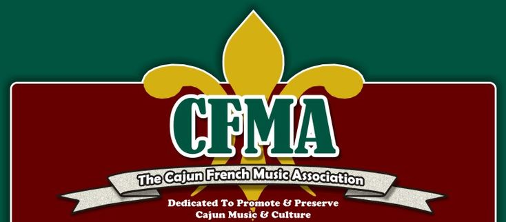 CFMA - The Cajun French Music Association - Dedicated To Promote & Preserve Cajun Music and Culture