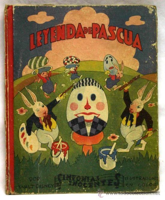 Leyenda de Pascua Walt Disney Sinfonías Inocentes Ed Sociedad Española Librería 1935