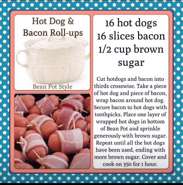 Beanpot Hot Dog and Bacon Roll ups | Yumm | Pinterest