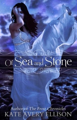 Of Sea and Stone by Kate Avery Ellison | Release Date: February 2014 | http://thesouthernscrawl.blogspot.com | #YA #Fantasy