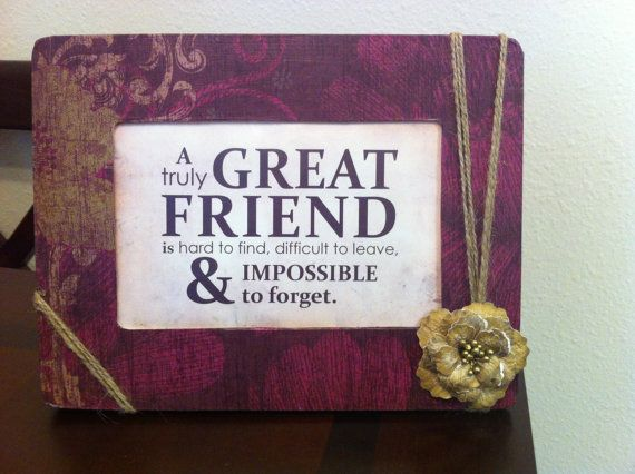 Friendship Quotes For Picture Frames : Friendship quote frame