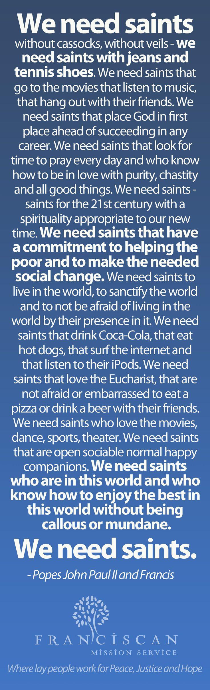 We need saints!