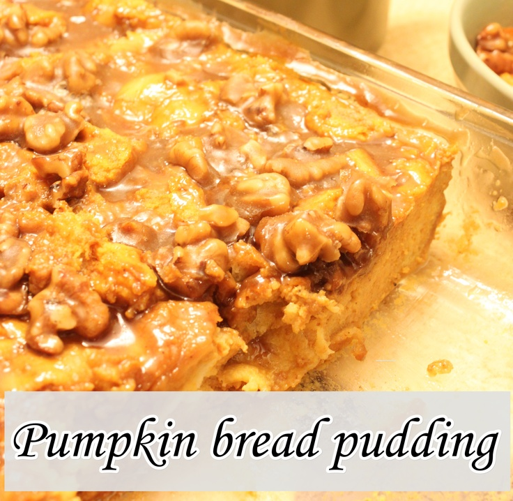 pumpkin bread pudding 3 | Fall Favorites | Pinterest
