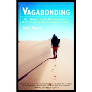 Vagabonding, one of the best books ever written.