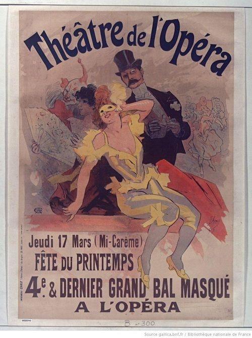 Jules Chéret, Théâtre de l'Opéra. Jeudi 17 mars, Fête du printemps, 4e et dernier grand bal masqué [Lithographie en couleur, 125 x 89 cm, 1897]
