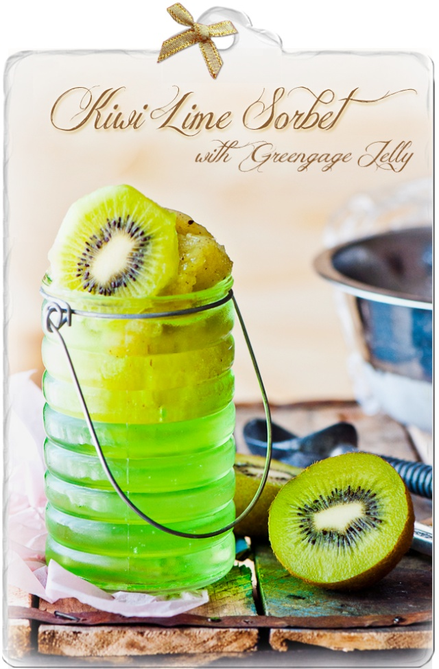 Kiwi Lime Sorbet with Greengage Jelly. | Sweet Treats... | Pinterest