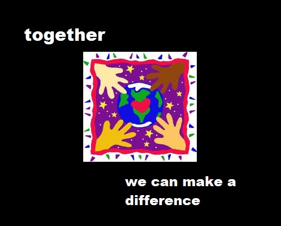 Together, we can make a difference.