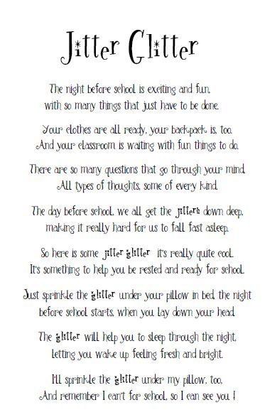 The Night Before School Jitter Glitter... love this!  Going to hand out this poem and a packet of glitter at small groups for families to do this with their children prior to first day of school.
