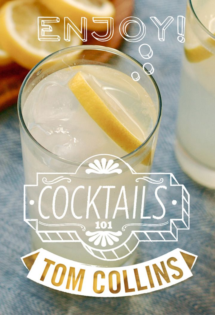 Cocktails 101: The Tom Collins haha always love drinking my dad