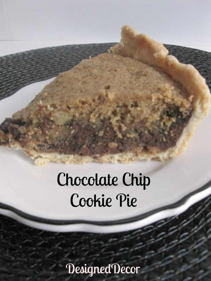 Designed Decor: Chocolate Chip Cookie Pie