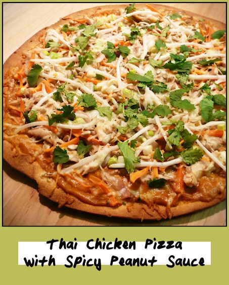 Thai Chicken Pizza With Spicy Peanut Sauce Recipes — Dishmaps