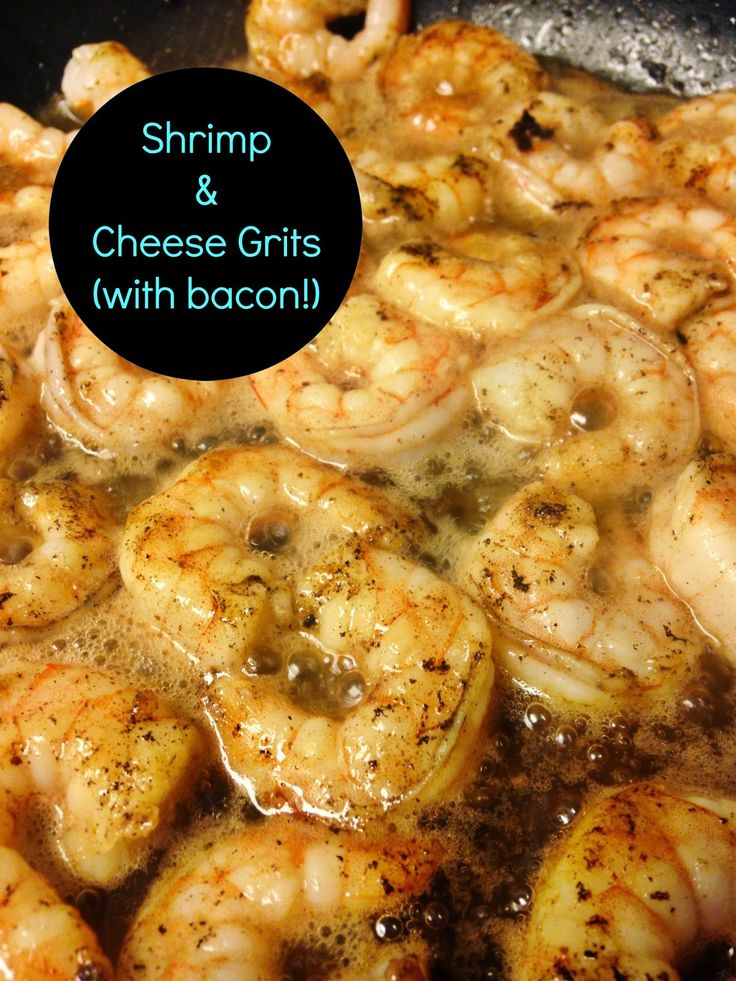 shrimp & cheese grits with bacon | Food | Pinterest