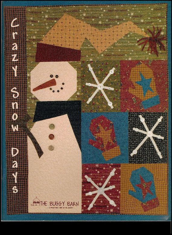 Buggy barn crazy snow days quilting winter christmas xmas snowman pat