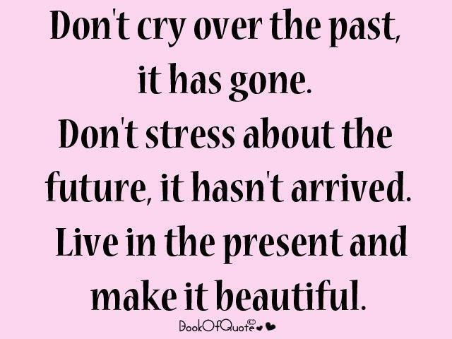 live in the present quotes quotesgram