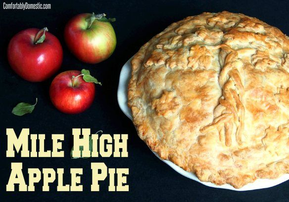 Mile High Apple Pie Header | ComfortablyDomestic.com | life is short ...