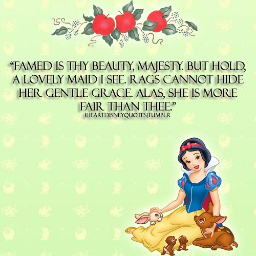 Snow WhiteQuotes From Snow White