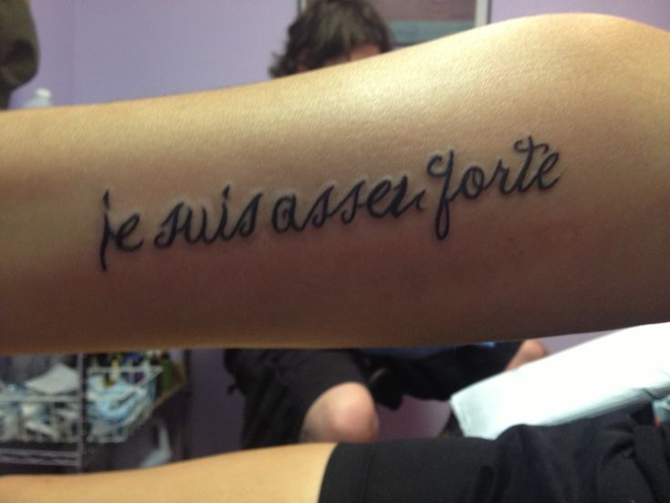"""je suis assez forte"" ""I am strong enough"" my second ..."
