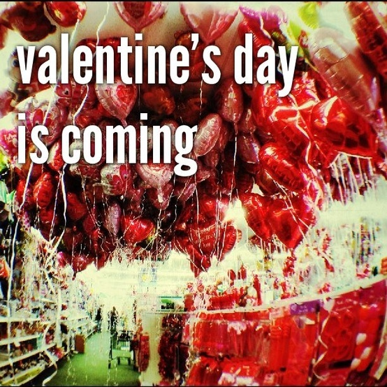 Valentines Day Is Coming Valentines Day Pinterest