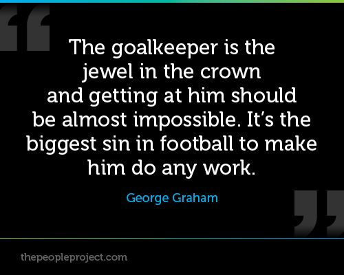 Goalkeeper Quotes Inspirational. QuotesGram