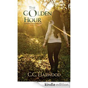 Amazon.com: The Golden Hour (Chains of Darkness Book 1) eBook: C.C. Harwood: Kindle Store