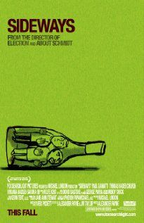 Sideways - I love wine, I love great acting, and I love people honestly struggling with relationships and connecting authentically with others, so of course I love this movie