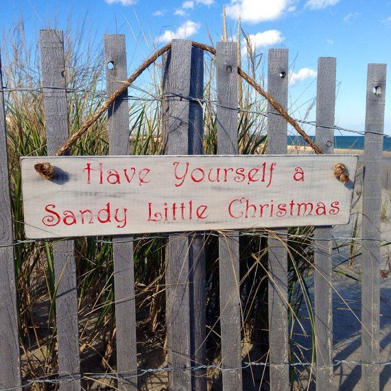 Have yourself a sandy little Christmas, beach Christmas sign!