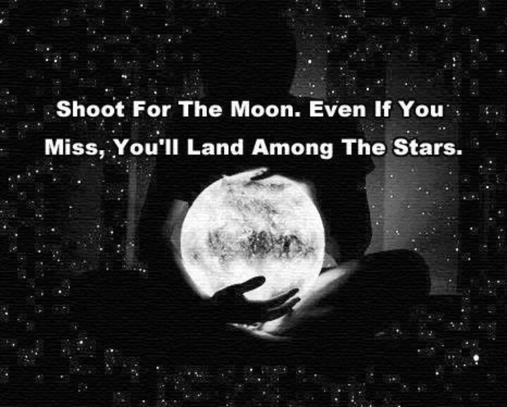Shoot For The Moon Quotes And Sayings. QuotesGram