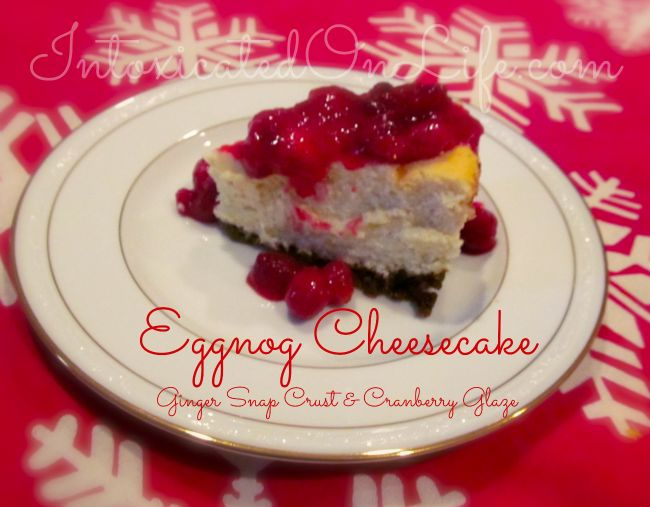 Low-Carb Eggnog Cheesecake with a Gingersnap Crust & Cranberry Glaze ...
