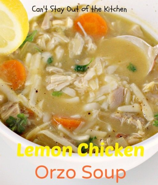Lemon Chicken Orzo Soup | Great Food ideas | Pinterest