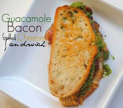 Guacamole Bacon Grilled Cheese Sandwich | Recipes to Try | Pinterest