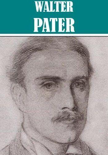 walter horatio pater essays