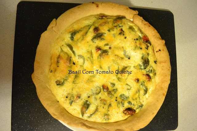 for what it's worth: Basil Tomato and Corn Quiche
