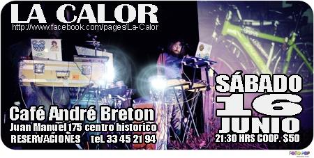 La Calor en el Café André Bretón este sábado 16 de junio #Robocumbia
