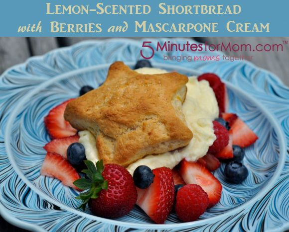 ... recipe for Lemon-Scented Shortbread with Berries and Mascarpone Cream