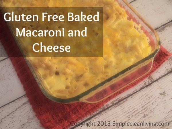 Gluten Free Baked Macaroni and Cheese | Gluten Free | Pinterest