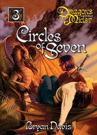 Circles of Seven is the third books in the Dragons in Our Midst series