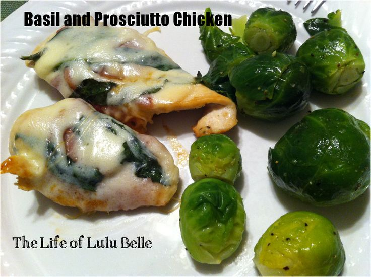 basil and prosciutto chicken | foodyum | Pinterest