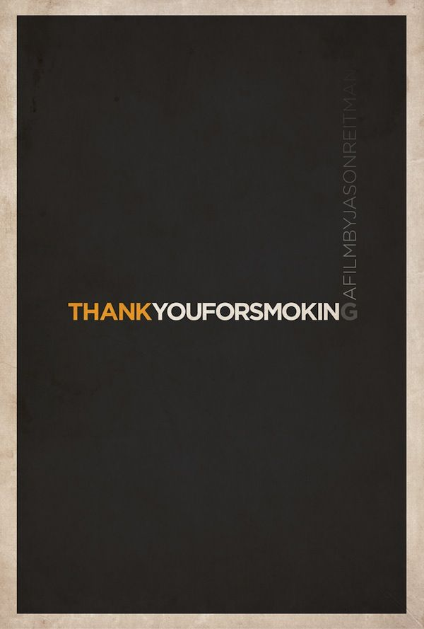 Clever Minimalist Movie Posters: thank you for smoking